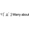 Warry about emoticons(emoticones)